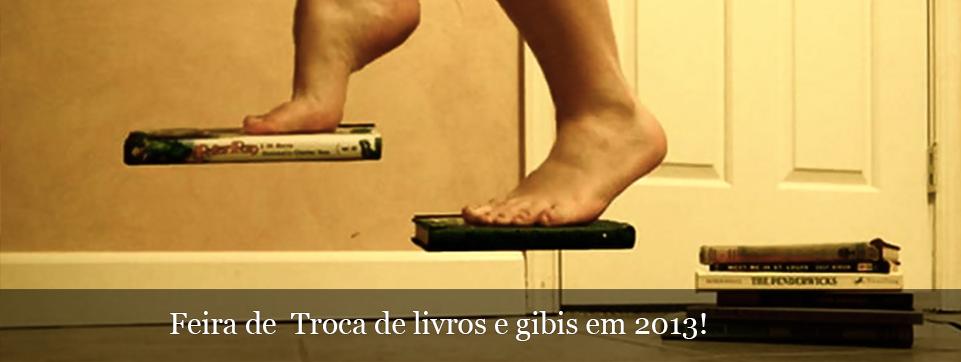 Confira a programação da Feira de Trocas de Livros e Gibis até o final de 2013