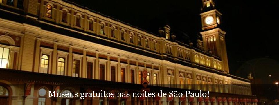 Aproveite a noite em São Paulo para visitar um museu, e de graça!